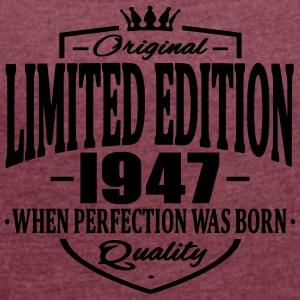 Limited edition 1947 - Women's T-shirt with rolled up sleeves