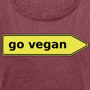 go vegan - Directory - Women's T-shirt with rolled up sleeves