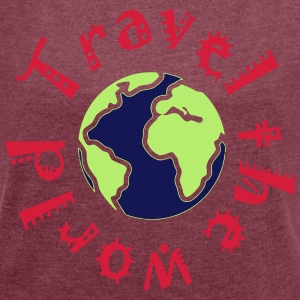 Travel the world - Women's T-shirt with rolled up sleeves