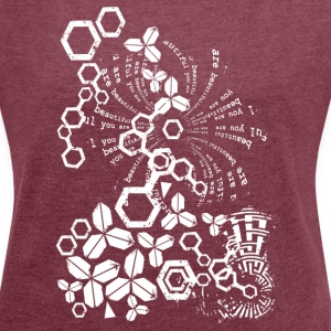 you are beautiful - Women's T-shirt with rolled up sleeves