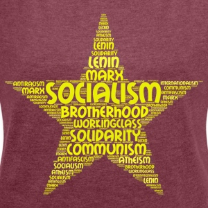 socialism word cloud - Women's T-shirt with rolled up sleeves