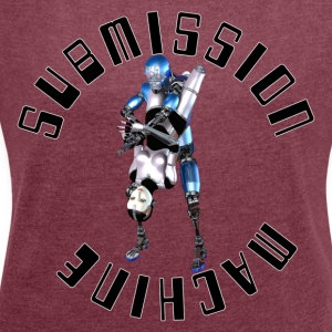 Submission Machine - Vrouwen T-shirt met opgerolde mouwen
