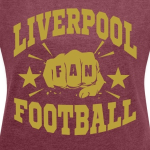 Liverpool_Fan - Women's T-shirt with rolled up sleeves