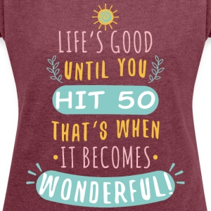 Wonderful - Women's T-shirt with rolled up sleeves