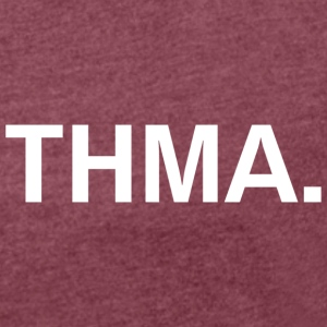 Thma spreadshirt - Women's T-shirt with rolled up sleeves