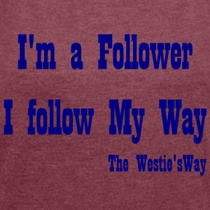 I follow My Way Navy - Women's T-shirt with rolled up sleeves