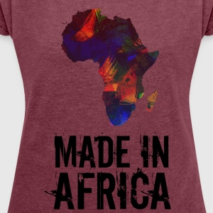 Made In Africa / Africa - Women's T-shirt with rolled up sleeves