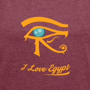 i love Egypt - Women's T-shirt with rolled up sleeves