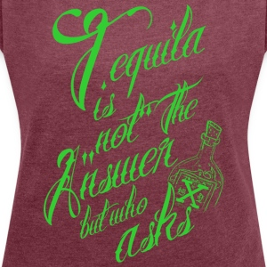 Tequila 2 - Women's T-shirt with rolled up sleeves