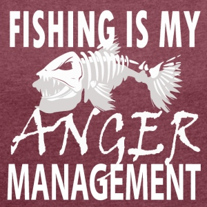 Manage your Anger - Fishing - Frauen T-Shirt mit gerollten Ärmeln
