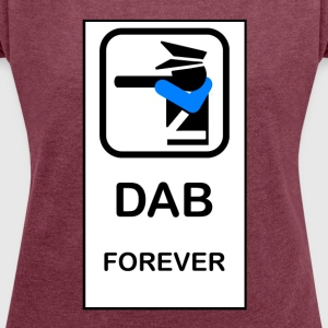 DAB POLICE - Women's T-shirt with rolled up sleeves