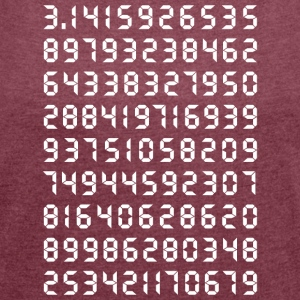 Pi mathematics Kreiszahl Symbol Genie Big Bang Geek - Women's T-shirt with rolled up sleeves