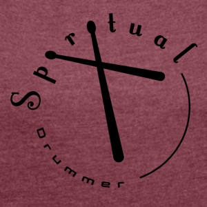 Spiritual Drummer Logo # 2 Black - Women's T-shirt with rolled up sleeves