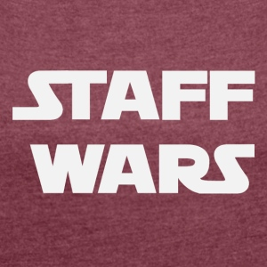 Staff Wars (2181) - Women's T-shirt with rolled up sleeves