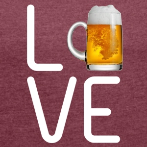 LOVE BEER - Women's T-shirt with rolled up sleeves