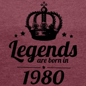 Legends 1980 - Women's T-shirt with rolled up sleeves
