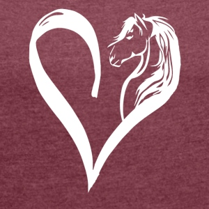 Horse in the heart - Women's T-shirt with rolled up sleeves