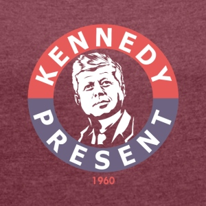 John F Kennedy For President - Women's T-shirt with rolled up sleeves