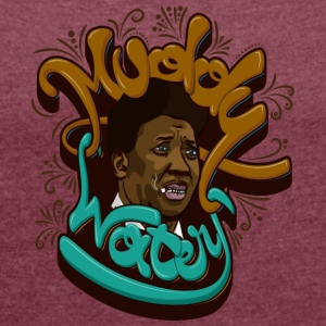 Muddy Waters - Women's T-shirt with rolled up sleeves
