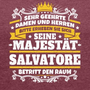 His Majesty Salvatore - Women's T-shirt with rolled up sleeves