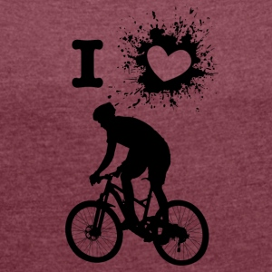 ILove biking - Women's T-shirt with rolled up sleeves