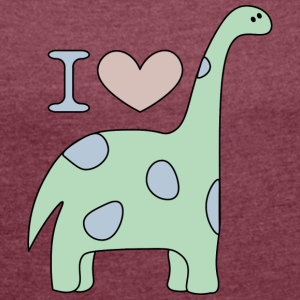 I Love Dino - Women's T-shirt with rolled up sleeves