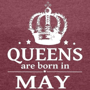 May Queen - Women's T-shirt with rolled up sleeves