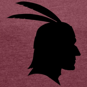 Indians shadow figure Apache / Sioux / Maya - Women's T-shirt with rolled up sleeves