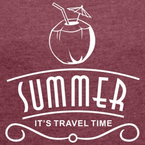 Summer travel - Women's T-shirt with rolled up sleeves