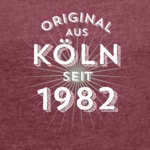 Original from Cologne since 1982 - Women's T-shirt with rolled up sleeves