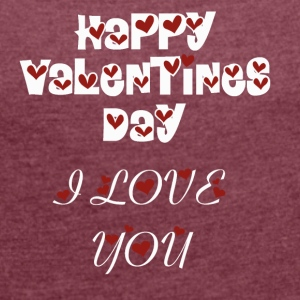 valentines2 - Women's T-shirt with rolled up sleeves