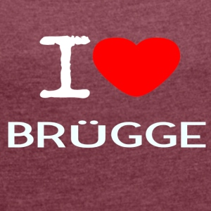 I LOVE BRUEGGE - Women's T-shirt with rolled up sleeves