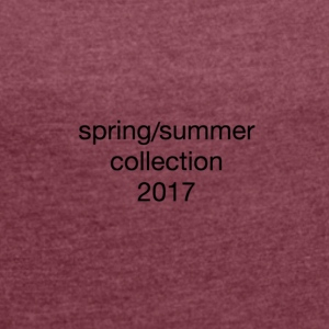 spring/summer collection 2017 - Women's T-shirt with rolled up sleeves