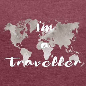 I'm a traveler - Women's T-shirt with rolled up sleeves