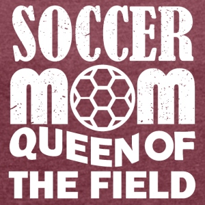 Football Mom Gift - Women's T-shirt with rolled up sleeves
