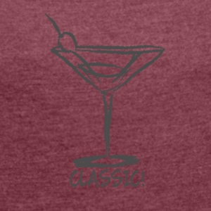 classic cocktail - Women's T-shirt with rolled up sleeves