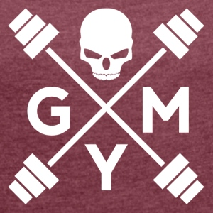Gym Skull - Women's T-shirt with rolled up sleeves