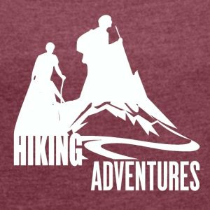 Hiking Adventures - Wanderlust - Women's T-shirt with rolled up sleeves
