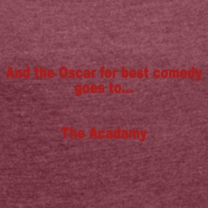 And the Oscar for best comedy goes to... the Acada - Vrouwen T-shirt met opgerolde mouwen