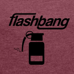 Flash-Bang Log - Ohne Donation - Frauen T-Shirt mit gerollten Ärmeln