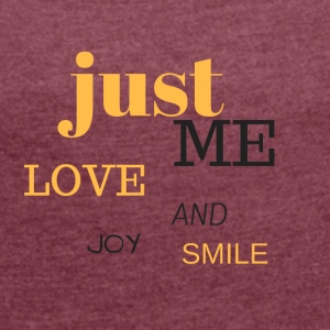 JUST ME - Women's T-shirt with rolled up sleeves