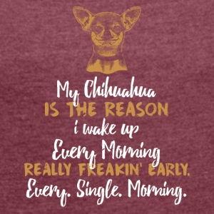 Chihuahua - Women's T-shirt with rolled up sleeves