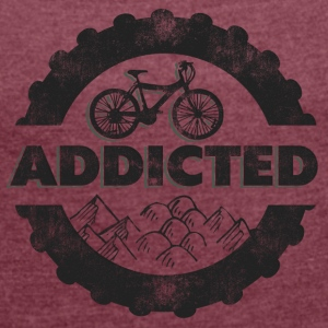 Bicycle Mountain Biking Addicted - Women's T-shirt with rolled up sleeves