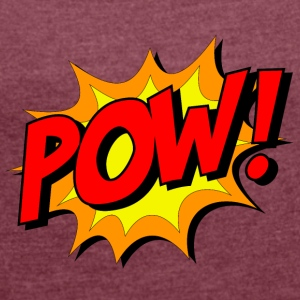 Zack Pow Peng - Women's T-shirt with rolled up sleeves