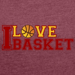 Love-Basketball - Women's T-shirt with rolled up sleeves