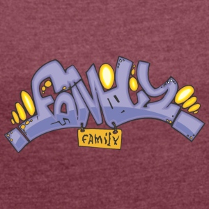 family graffiti - Women's T-shirt with rolled up sleeves
