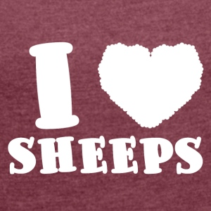 Sheep / Farm: I Love Sheeps - Women's T-shirt with rolled up sleeves