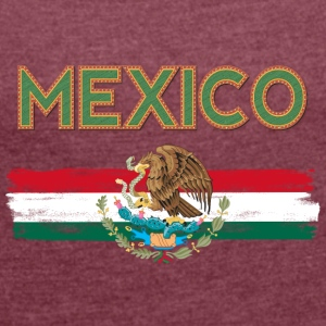 MEXICO Flag - Women's T-shirt with rolled up sleeves