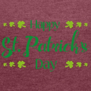 Glad St. Patricks Day - T-skjorte med rulleermer for kvinner