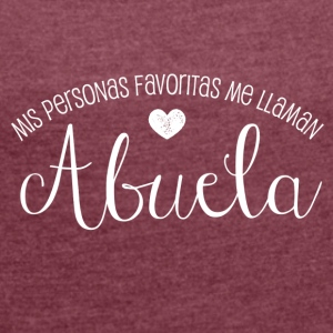 Favoritas Abuela - Women's T-shirt with rolled up sleeves